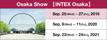 [Osaka Show] Held at INTEX Osaka